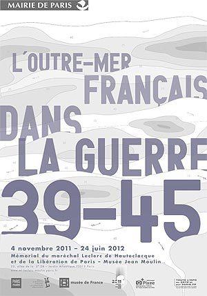 L'Outre-Mer français dans la guerre 39-45