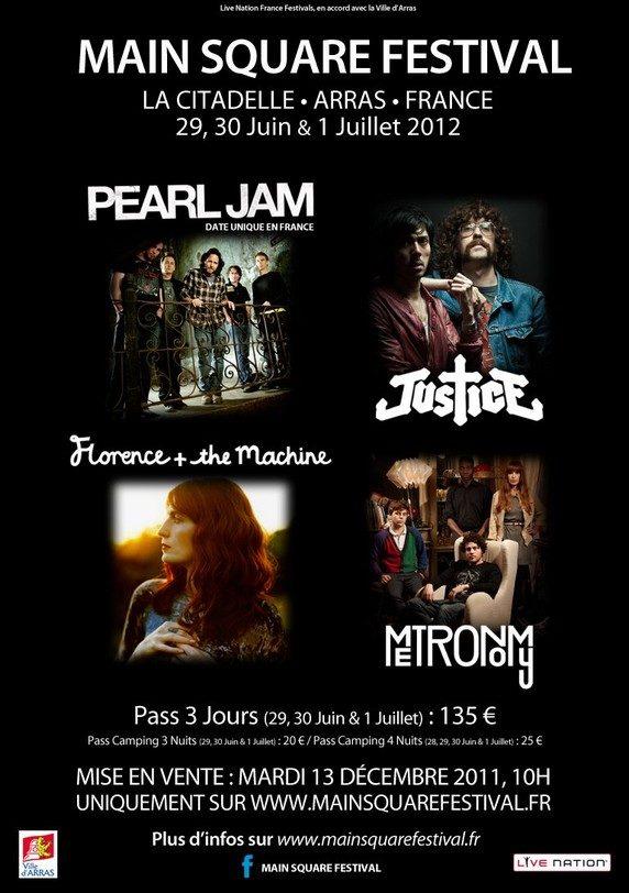 Le Main Square Festival se paie une nouvelle fois des têtes d'affiche : Pearl Jam, Justice, Metronomy, Florence and The Machine