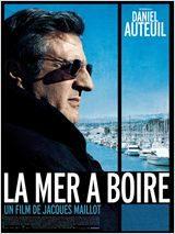 La mer à boire un film de Jacques Maillot