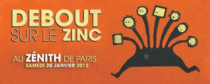 Debout Sur Le Zinc, debout sur la scène du Zénith-Gagnez vos places !