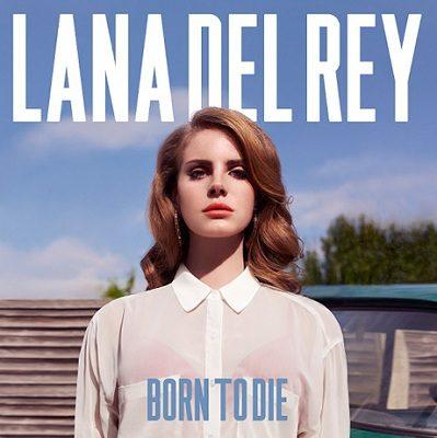 Born to Die de Lana Del Rey : Un pari à moitié réussi