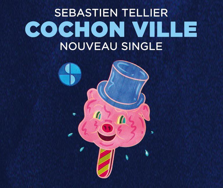 Cochon Ville, le deuxième Single du nouvel album de Sébastien Tellier