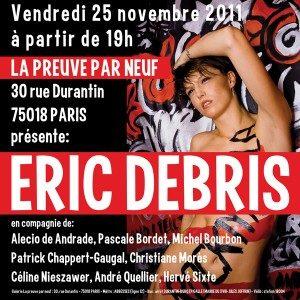 Le photoGrapheur Eric Debris fait son solo show à la Galerie La preuve par neuf du 24 au 31 mars 2012