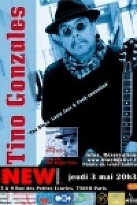 Le Bluesman Tino Gonzales en concert le 03 mai au New Morning