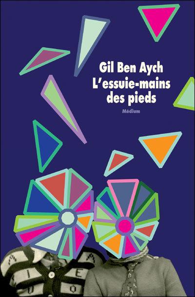 L'essuie-mains des pieds de Gil Ben Aych