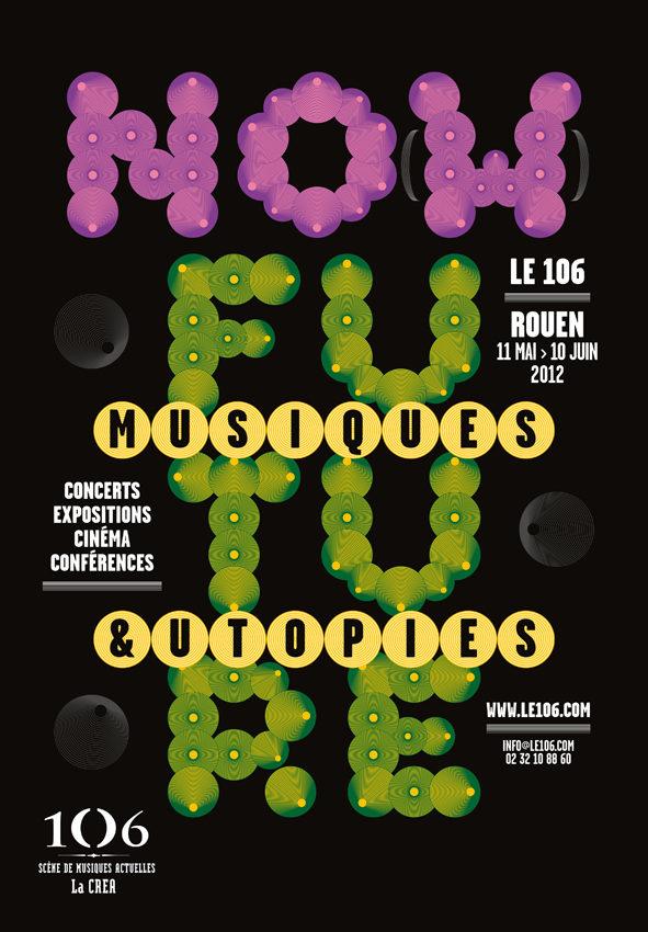 No(w) Future : Musiques et utopies au 106, Rouen du 11 mai au 10 juin 2012-Gagnez vos places