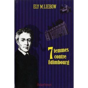 7 femmes contre Edimbourg d'Ely M.Liebow