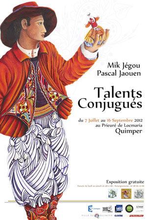 Pascal Jaouen & Mik Jégou :  Exposition Talents conjugués