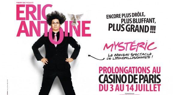 Gagnez 3 x 2 places pour Mysteric d'Eric Antoine au Casino de Paris