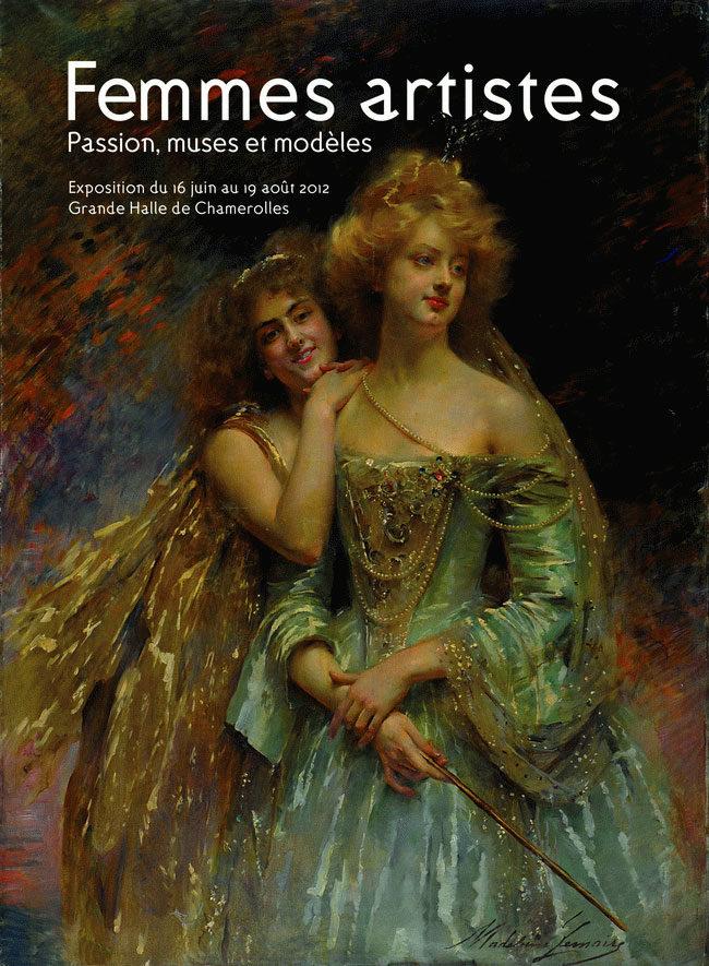 Exposition: Femmes Artistes, passions, muses et modèles