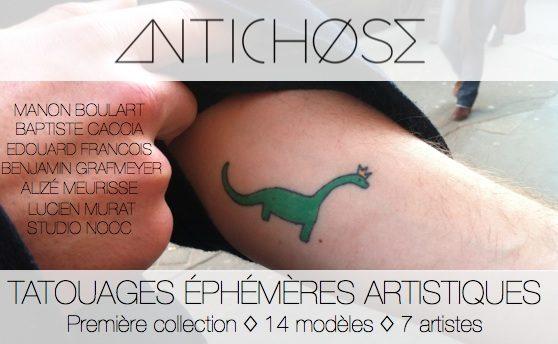 Antichose, l'art éphémère du tatouage.