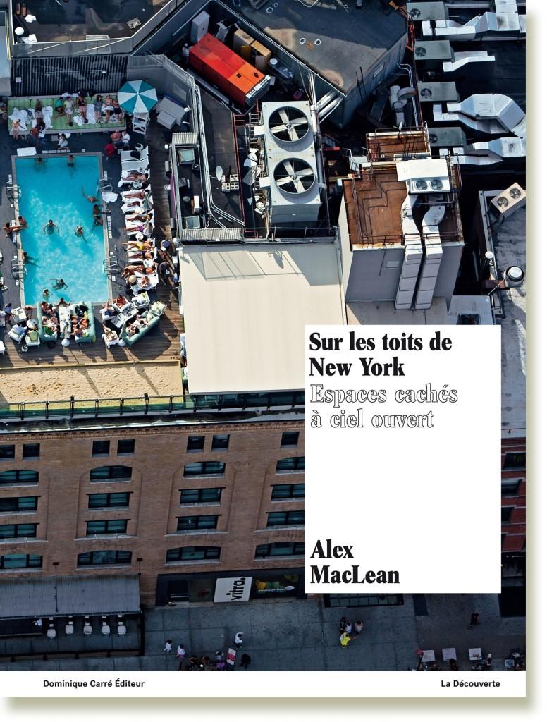 « Sur les toits de New York », le photographe Alex MacLean prend une fois de plus son envol