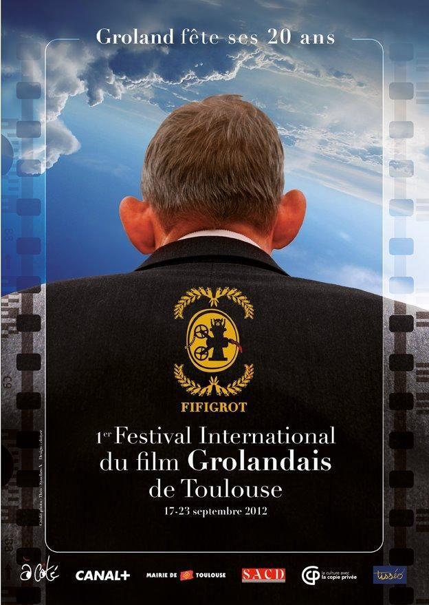 Le 1er Festival international du film Grolandais à Toulouse
