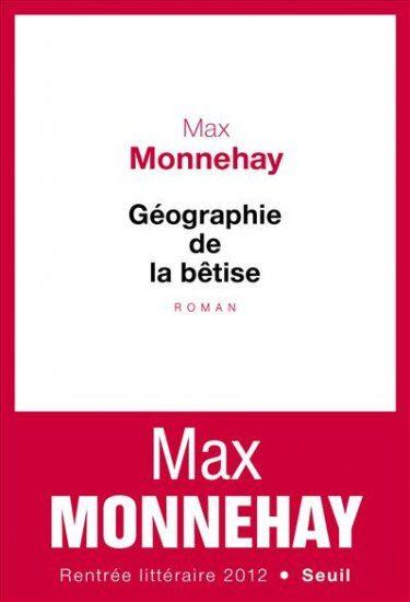 Géographie de la bêtise, Max Monnehay suit le village des idiots