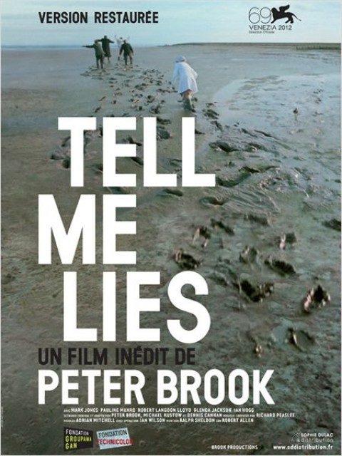 Tell me lies, la dure vérité de Peter Brook sort enfin, après 44 ans d'attente ( En salles le 10/10)