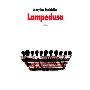 Lampedusa de Maryline Desbiolles