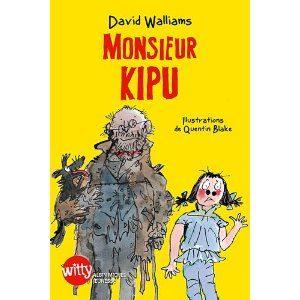 Monsieur Kipu de David Walliams