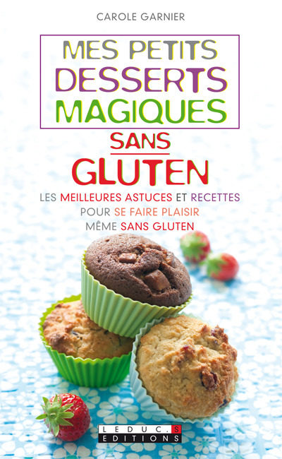 La magie du sans gluten
