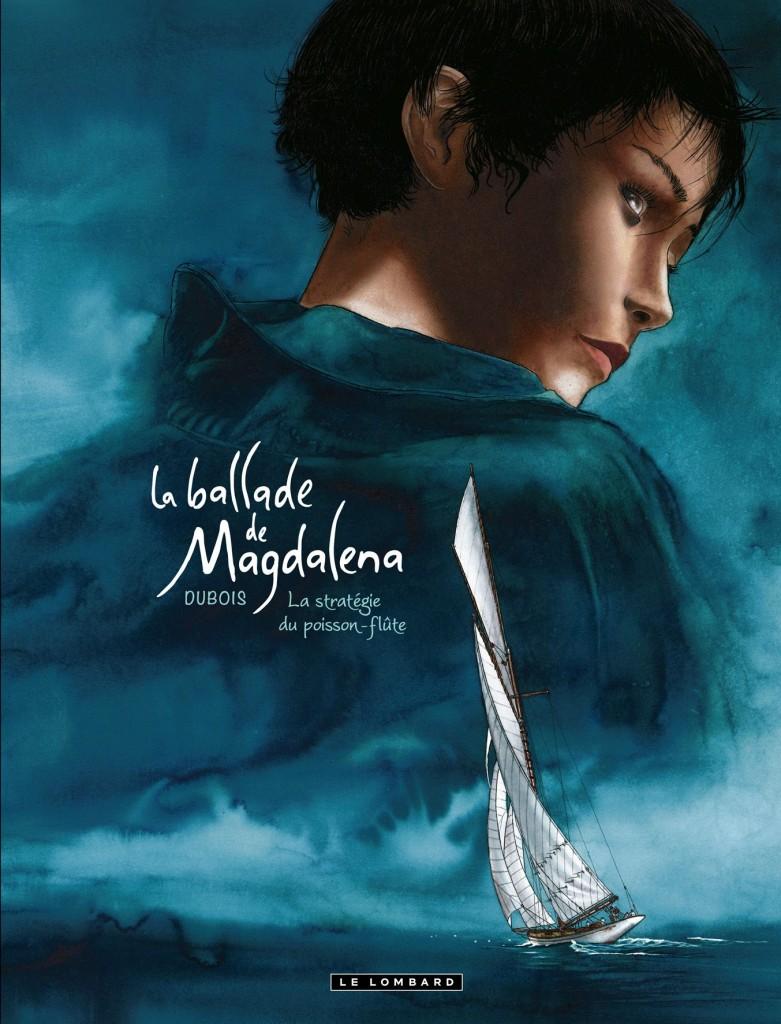 La ballade de Magdalena de Christophe Dubois
