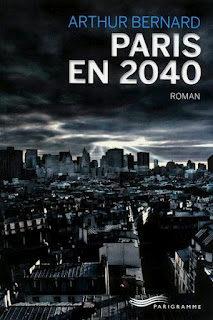 Paris en 2040 d'Arthur Bernard
