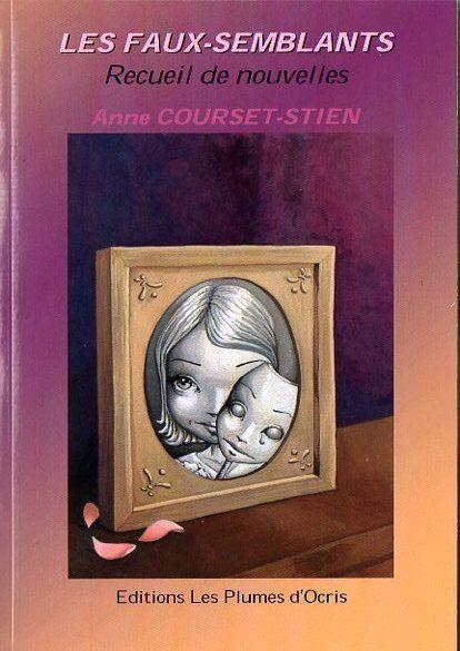 Les faux-semblants d'Anne Courset-Stien