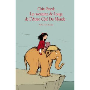 Les aventures de Louga de L'Autre Côté Du Monde de Claire Fercak