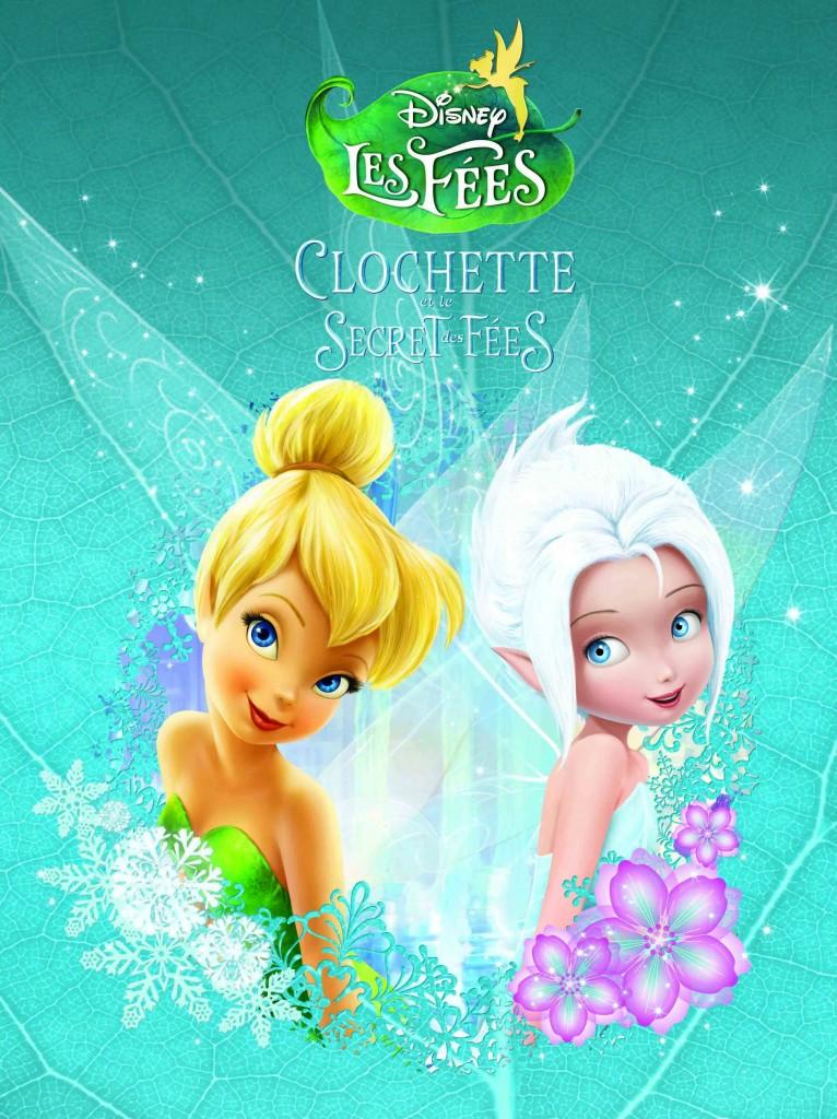 Gagnez 5 livres «Clochette ou le secret des fées» (Disney Cinéma Hachette)