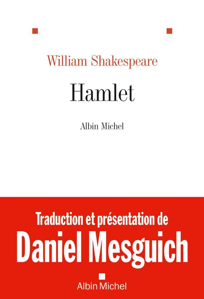 William Shakespeare – Hamlet par Daniel Mesguich