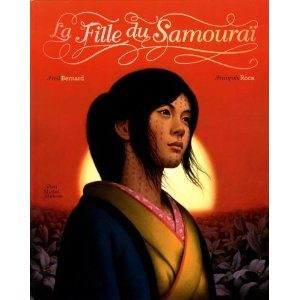 La Fille du Samouraï de Fred Bernard et François Roca