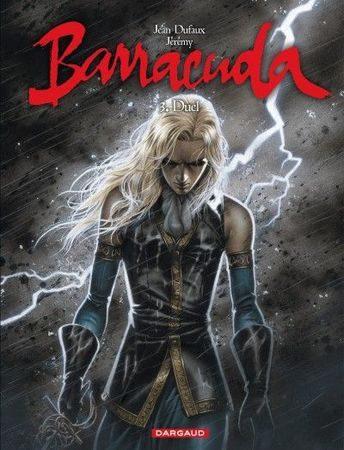 Barracuda tome 3 de Jean Dufaux et Jérémy