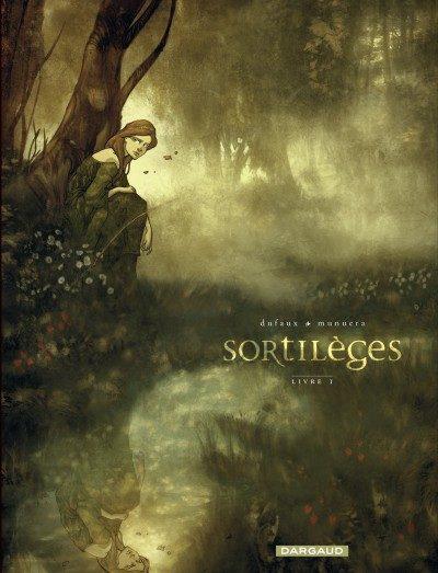 Sortilèges Livre 1 de Jean Dufaux et José Luis Munuera