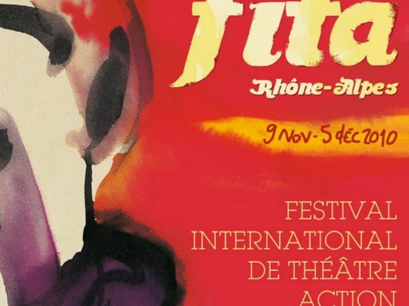 Le Festival International de Théâtre Action (FITA) fête ses dix ans à Grenoble