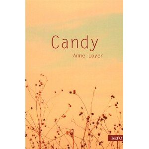 Candy d'Anne Loyer