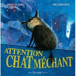 Attention chat méchant de Sergio De Giorgi et Poly Bernatene