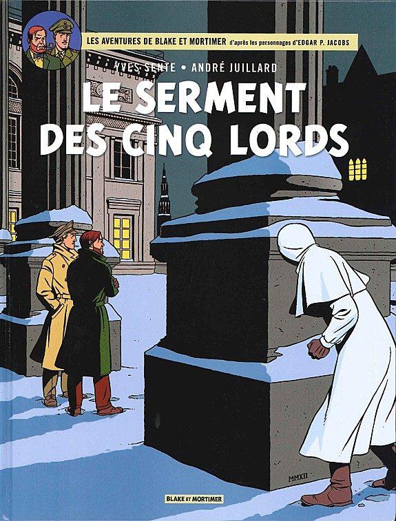 Le serment des cinq lords d'Yves Sente et André Juillard