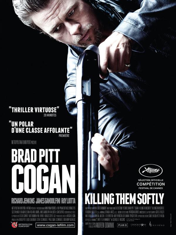 Critique: Cogan, Killing Them Softly. Brad Pitt dans un polar d'ambiance déprimé et envoutant par le réal de Jesse James