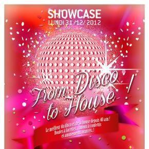 Gagnez 2 X 2 places pour la soirée «From Disco to House» au Showcase du 31 décembre