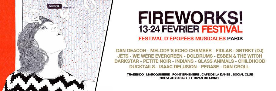 Le festival parisien Fireworks ! 2013 dévoile sa programmation
