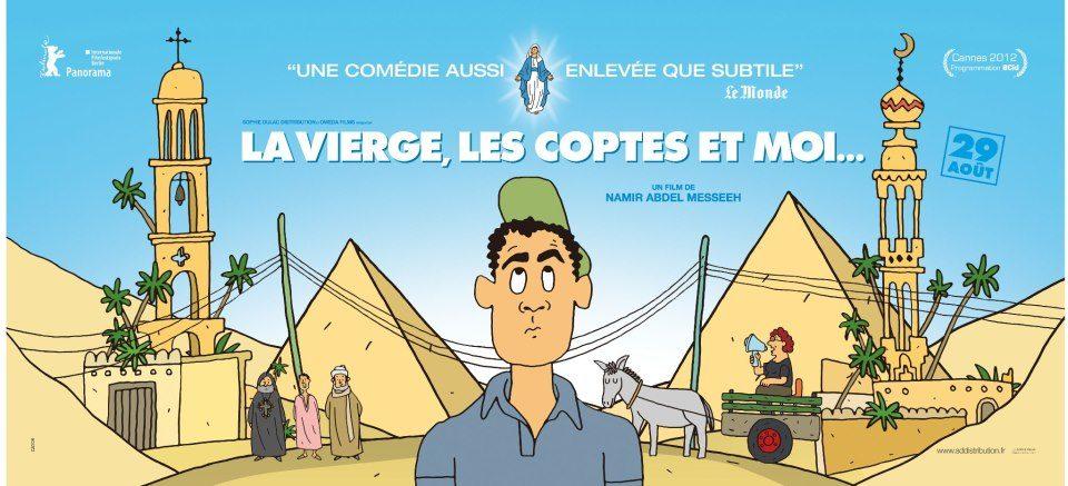 La Vierge, les Coptes et moi, le documentaire de Namir Abdel Messeh sort en dvd