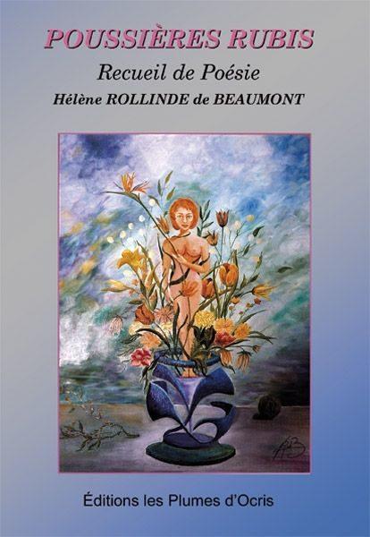 Poussières Rubis d'Hélène Rollinde de Beaumont