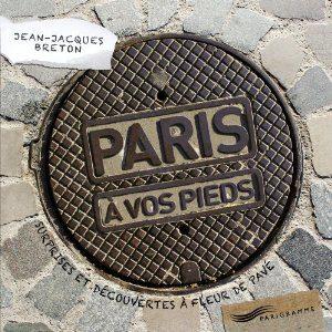 Paris à vos pieds de Jean-Jacques Breton