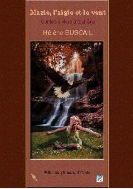 Mazie,l'aigle et le vent d'Hélène Buscail