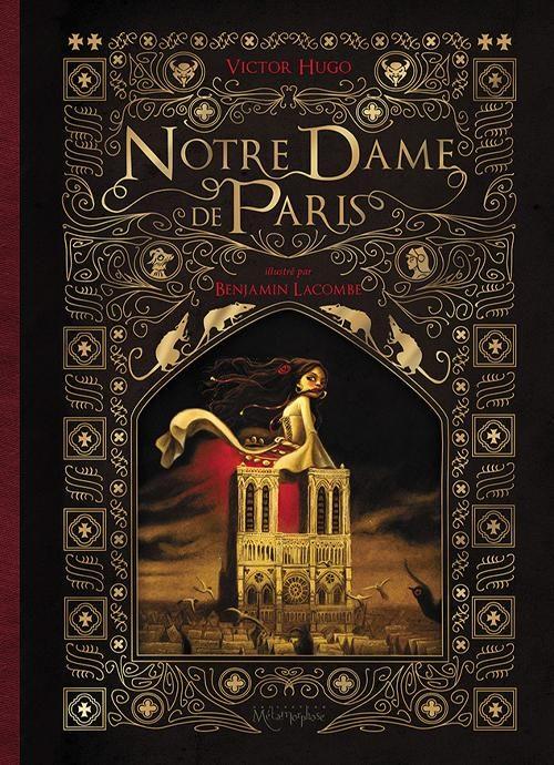 Notre Dame de Paris tomes 1 et 2 illustrés par Benjamin Lacombe