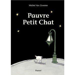 Pauvre Petit Chat de Michel Van Zeveren