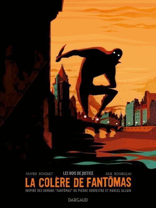 La colère de Fantômas tome 1 d'Olivier Bocquet et Julie Rocheleau