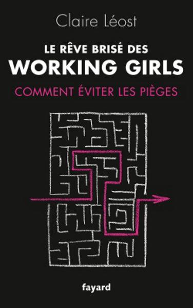 Gagnez 5 livres de Claire Leost : Le Rêve brisé des working girls