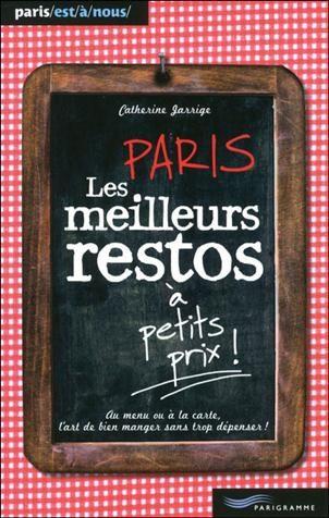 Un incroyable week-end à Paris Le best of! de Catherine Jarrige