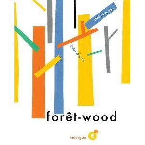 Forêt-Wood d'Olivier Douzou et José Parrondo