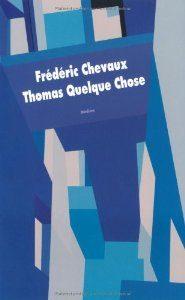 Tout ce qui est arrivé d'extraordinaire à Hector de Frédéric Chevaux