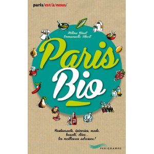 Paris Bio de Hélène Binet et Emmanuelle Vibert